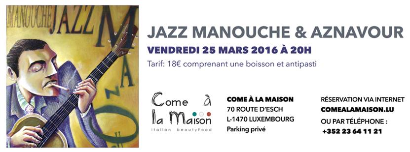 25 mars 2016 : Concert Jazz Manouche & Chansons AZNAVOUR