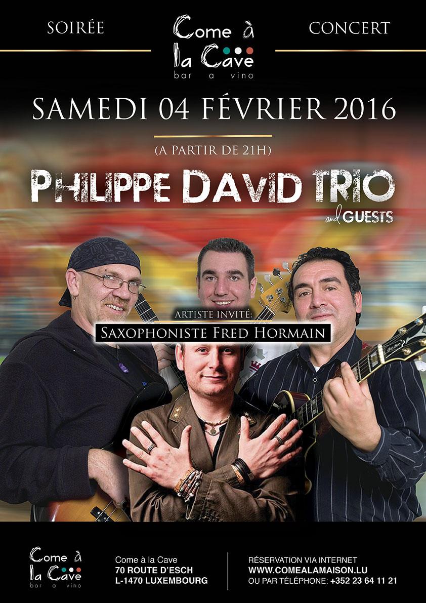 PHILIPPE DAVID TRIO  et la participation exceptionnelle de Saxophonist «Fred Hormain».