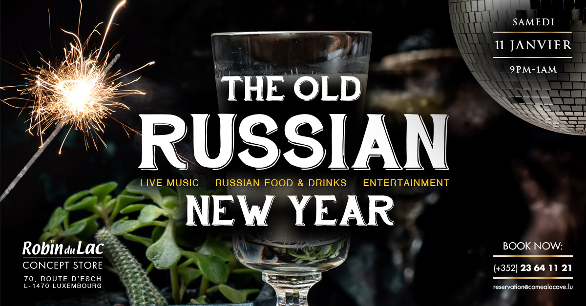 THE OLD RUSSIAN NEW YEAR AT COME À LA CAVE